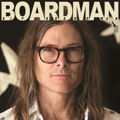 Kip Boardman ‎– BOARDMAN - New Vinyl 2015 USA Limited Edition Press With Download - Rock / Country Rock