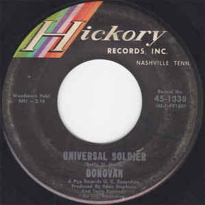 "Donovan- Universal Soldier / Do You Hear Me Now- VG+ 7"" Single 45RPM- 1965 Hickory Records USA- Rock/Folk/Country"