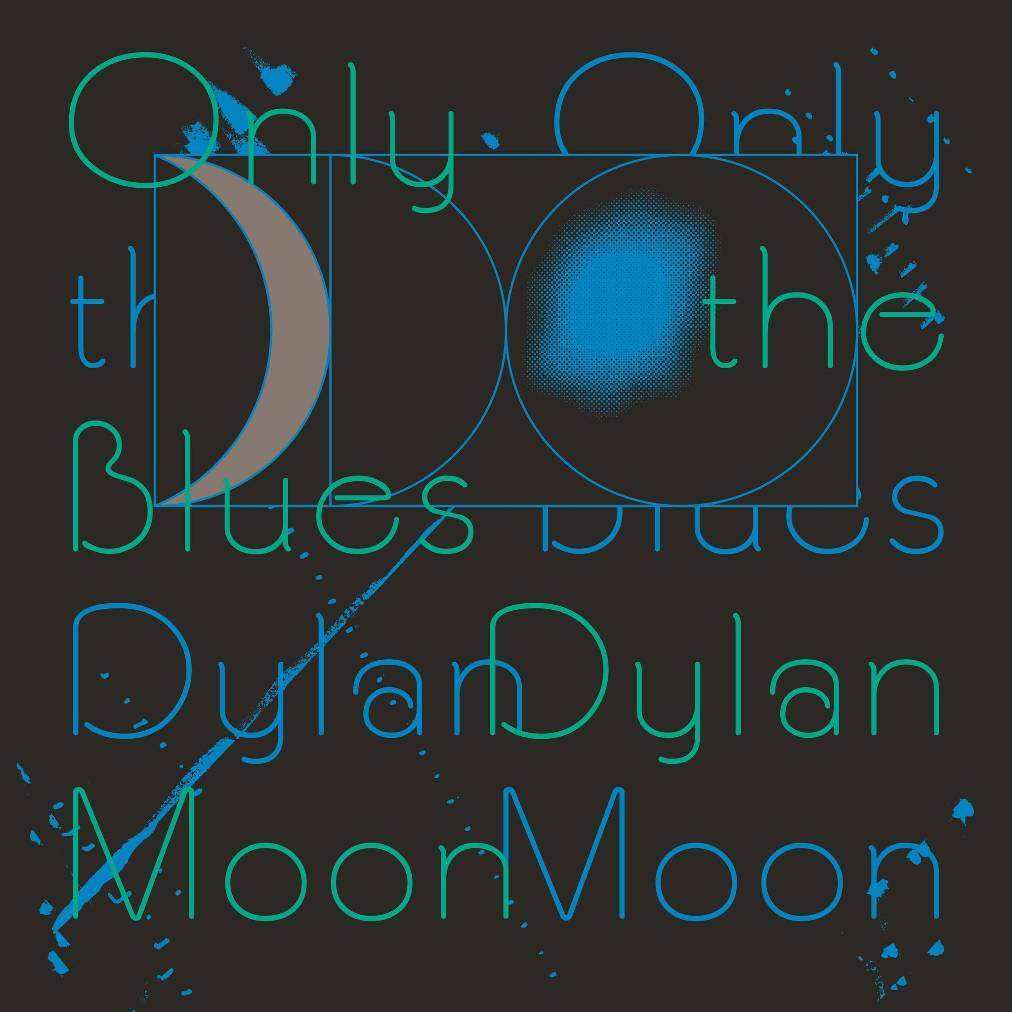 Dylan Moon - Only The Blues - New Vinyl LP Record RVNG Intl. 2019 - Indie Rock / Soft Rock