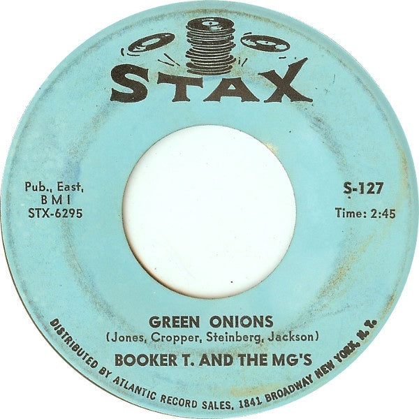 "Booker T. And The M.G.s ‎- Green Onions / Behave Yourself - VG+ 7"" Single 45 RPM 1962 USA - Funk / Soul"