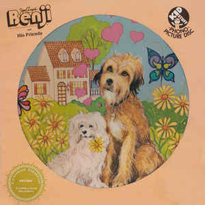 Joe Camp's Benji And His Friends - VG+ 1971 Stereo USA Picture Disc - Children's/Story