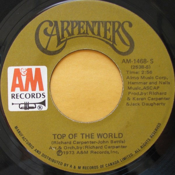 "Carpenters ‎- Top Of The World - VG+ 7"" Single 45 RPM 1973 USA - Rock / Pop"