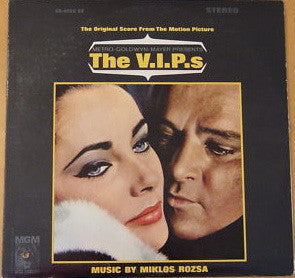 Miklos Rozsa ‎– The V.I.P.'S (The Original Score From The Motion Picture) - Mint- Stereo 1969 USA Original Press - Soundtrack