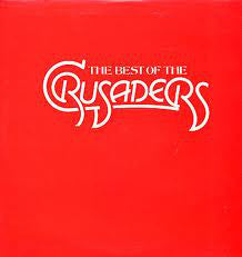 The Crusaders - The Best Of The Crusaders - VG+ 2 Lp Set 1976 Stereo USA - Funk/Soul/Jazz