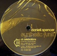 "Daniell Spencer ‎– Synthetic Funk - VG- (Low Grade) 12"" Single USA 1999 - Chicago House"