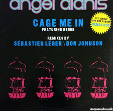 "Angel Alanis Featuring Renee ‎– Cage Me In - Mint 12"" Single 2007 USA - Chicago House"