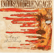 Killswitch Engage ‎– Alive Or Just Breathing (2002) - New Vinyl 2017 Roadrunner Gatefold 15th Anniversary Pressing (First Time on Vinyl!) - Hardcore / Metalcore