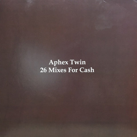 Aphex Twin ‎– 26 Mixes For Cash - New Vinyl 2017 Limited Edition 4-LP Compilation Import Pressing on Colored Vinyl - IDM / Breakbeat / Acid House