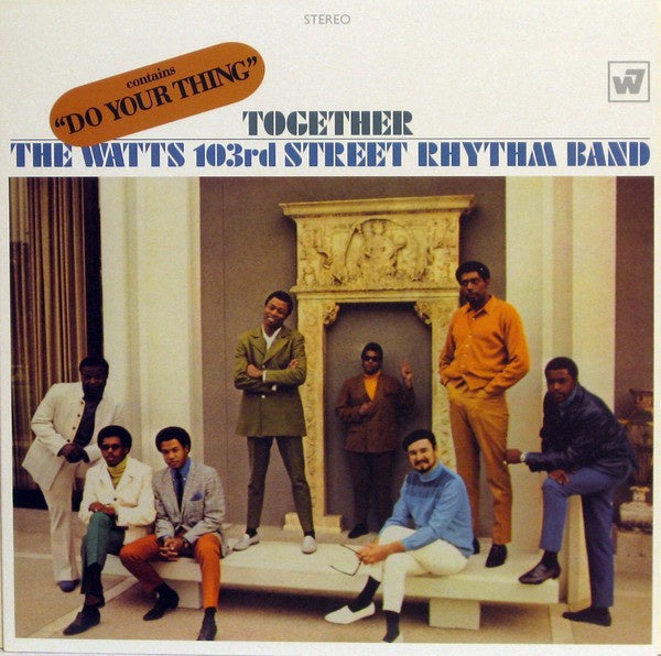The Watts 103rd Street Rhythm Band ‎– Together - New Lp Record 2007 Warner UK Import Vinyl - Funk / Soul