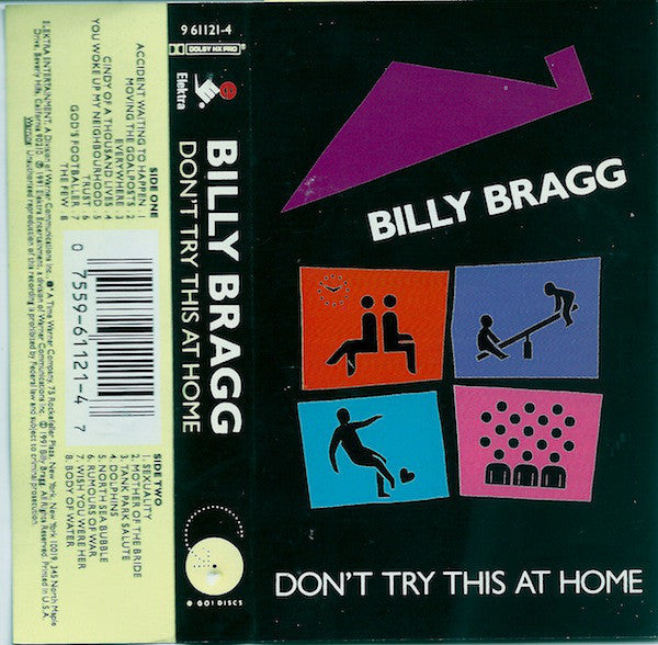 Billy Bragg - Don't Try This At Home - VG+ 1991 USA Cassette Tape - Rock