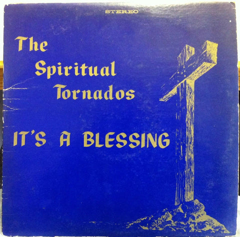 The Spiritual Tornados Of Columbus Ohio ‎– It's A Blessing - VG- (low grade vinyl) Lp Record 1970's Private Press USA Vinyl - Gospel / Soul