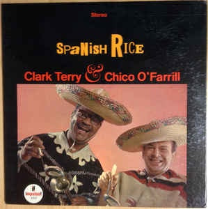 Clark Terry & Chico O'Farrill ‎- Spanish Rice - VG Stereo 1966 USA - Jazz / Latin