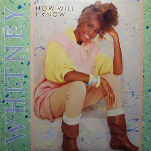 "Whitney Houston ‎- How Will I Know - VG+ 12"" Single (Cover Has Tear) Promo 1985 USA - Synth Pop / Disco"