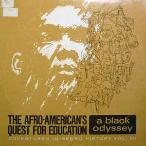 Elsie M. Lewis ‎– The Afro-American's Quest For Education: A Black Odyssey Adventures In Negro History, Vol. III - VG+ Lp 1969 Pepsi USA - Educational / Spoken Word