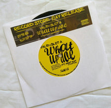 "Valid & Slot-A (ft. Phat Kat) ‎– What Up Doe - New 7"" Vinyl 2017 Record Store Day Special Edition - Chicago, IL / Detroit Hip Hop"