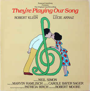 Robert Klein, Lucie Arnaz, Marvin Hamlisch, Carole Bayer Sager - They're Playing Our Song - VG+ 1979 Stereo USA Promo - Original Cast