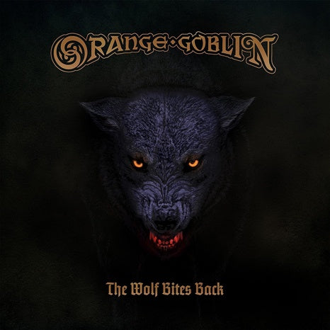 Orange Goblin - The Wolf Bites Back - New Vinyl Lp 2018 Candlelight Pressing on Limited Edition Colored Vinyl with Gatefold Jacket - Metal / Stoner Rock