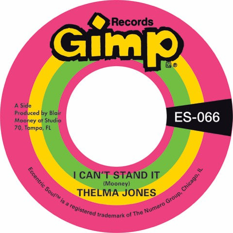 "Thelma Jones - I Can't Stand It / Only Yesterday - New Vinyl 2018 Numero 7"" Single - Funk / Soul"