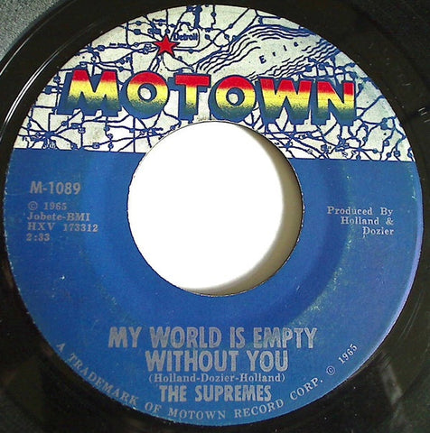"The Supremes - My World Is Empty Without You / Everything Is Good About You - VG+ 7"" Single 45RPM 1965 Motown USA - Funk / Soul"