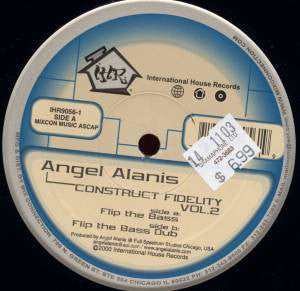 "Angel Alanis ‎– Construct Fidelity Vol.2 VG+ 12"" Single 2000 Internaitonal House USA - Chicago House"