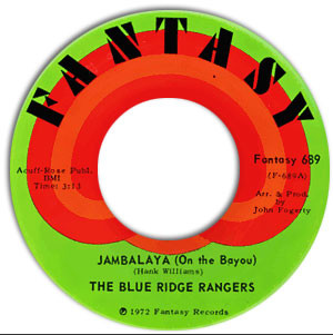Blue Ridge Rangers ‎– Jambalaya (On The Bayou)  / Workin On A Building - VG+ 45rpm 1972 USA Fantasy Records - Rock / Country Rock