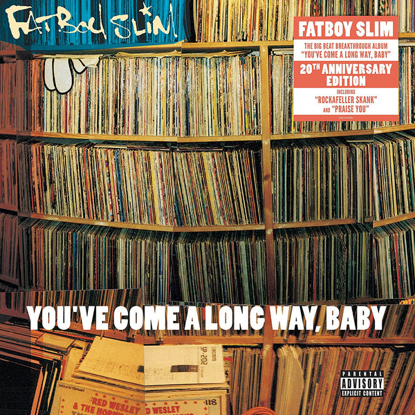 Fatboy Slim ‎– You've Come A Long Way, Baby (1998) - New Vinyl 2018 Astralwerks '20th Anniversary' 2 Lp Reissue with Gatefold Jacket - Electronic / Big Beat