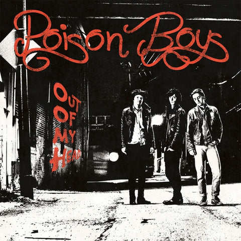 Poison Boys ‎– Out Of My Head - New LP Record Dead Beat Standard Black Vinyl - Local / Punk / Rock