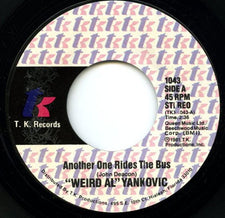 """Weird Al"" Yankovic ‎– Another One Rides The Bus / Gotta Boogie - Mint- 45rpm 1981 USA T.K. Records - Parody / Rock"