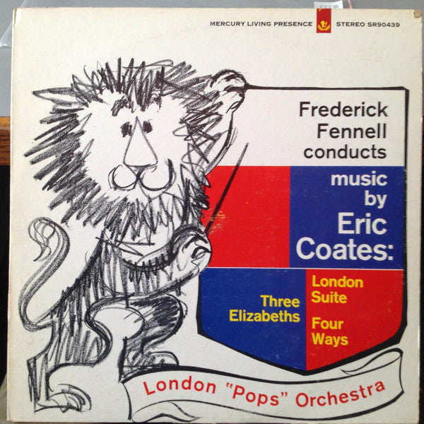 Frederick Fennell ‎– Frederick Fennell Conducts Music By Eric Coates - VG+ 1960's Stereo Mercury Living Presence USA - Classical