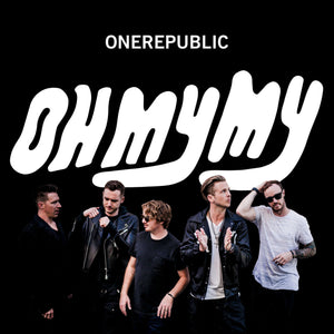 Onerepublic - Oh My My - New 2 Lp Record 2016 Interscope Europe Import White Vinyl - Pop Rock