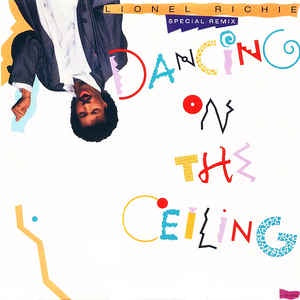 "Lionel Richie ‎- Dancing On The Ceiling (Special Remix) - VG+ 12"" Single 1986 USA - Soul / R&B / Pop"