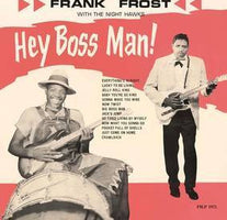 Frank Frost - Hey Boss Man! - New Vinyl Record 2016 ORG Music RSD Black Friday Limited Edition Pressing on Red Vinyl (Only 2000 Made!) - Blues