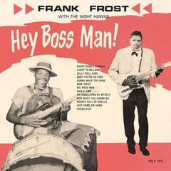 Frank Frost - Hey Boss Man! - New Vinyl 2016 ORG Music RSD Black Friday Limited Edition (2000!) Red Vinyl - Blues