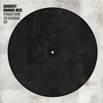 August Burns Red - Phantom Sessions Ep - New Vinyl 2019 Fearless Pressing with Etched B-Side and Download - Metalcore