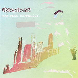 Stylophonic ‎– Man Music Technology - New 2 LP Record 2002 Prolifica UK Import Vinyl - Electronic / Synth-pop / Electro / Breakbeat