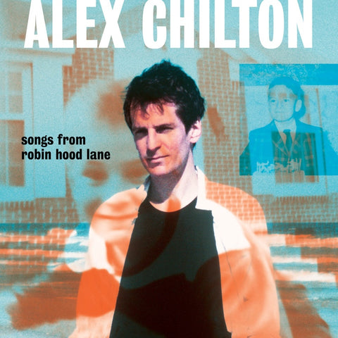 Alex Chilton (Big Star) - Songs from Robin Hood Lane - New Vinyl Lp 2019 Bar/None Compilation Pressing - Jazz / Indie Rock