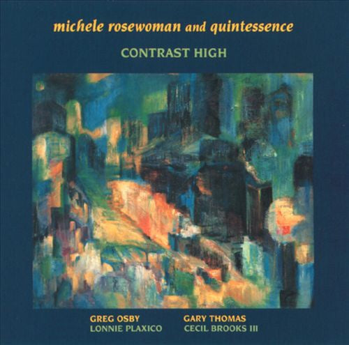 Michele Rosewoman And Quintessence ‎– Contrast High - New LP Record 1989 Enja USA Original Vinyl - Free Jazz