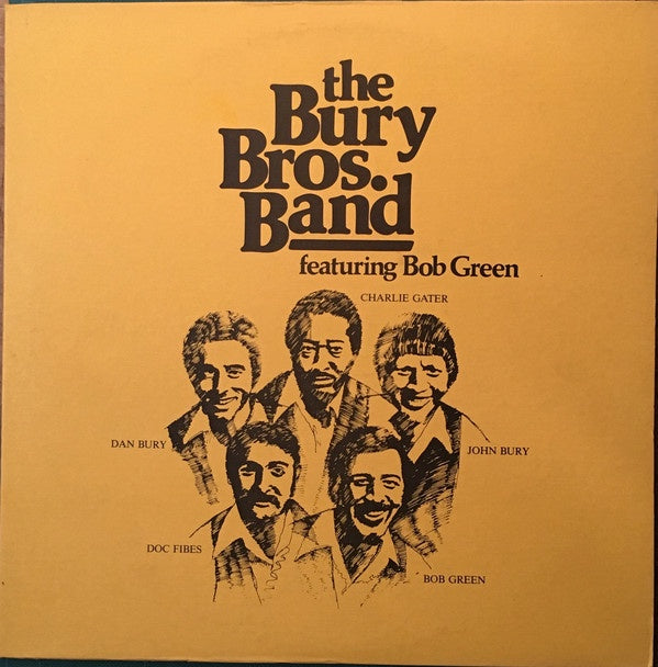 Bury Bros. Band Featuring Bob Green ‎– New Lp Record 1980 Private Press USA Vinyl - Soul / Funk / Pop Rock