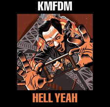 KMFDM - Hell Yeah - New Vinyl 2017 Ear Music 2-LP Gatefold Pressing - Industrial / Techno