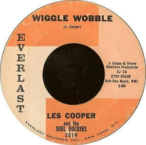 "Les Cooper And The Soul Rockers- Wiggle Wobble / Dig Yourself- VG+ 7"" Single 45RPM- 1962 Everlast USA- Rock/Funk/Soul/Blues"