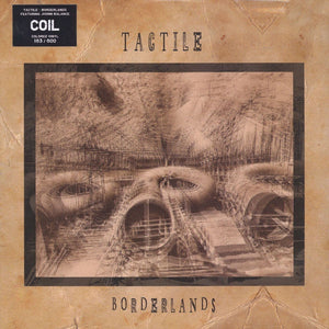 Tactile (COIL) ‎– Borderlands (1999) - New 2 Lp Record 2015 Nouvelle Nicotine Europe Import White Vinyl (100 Made) - Electronic / Ambient / Drone