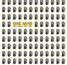 Girl Band - Holding Hands With Jamie - New Vinyl 2015 Rough Trade Gatefold Limited Edition Yellow Vinyl - No Wave / Post-Punk / Noise