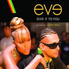 "Eve Featuring Sean Paul ‎– Give It To You - New Vinyl Record 12"" Single USA 2007 - Hip Hop"