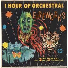 Andre Reger & The Paris Pop Orchestra ‎– 1 Hour Of Orchestral Fireworks - New Vinyl Record (Vintage 1963) USA - Classical