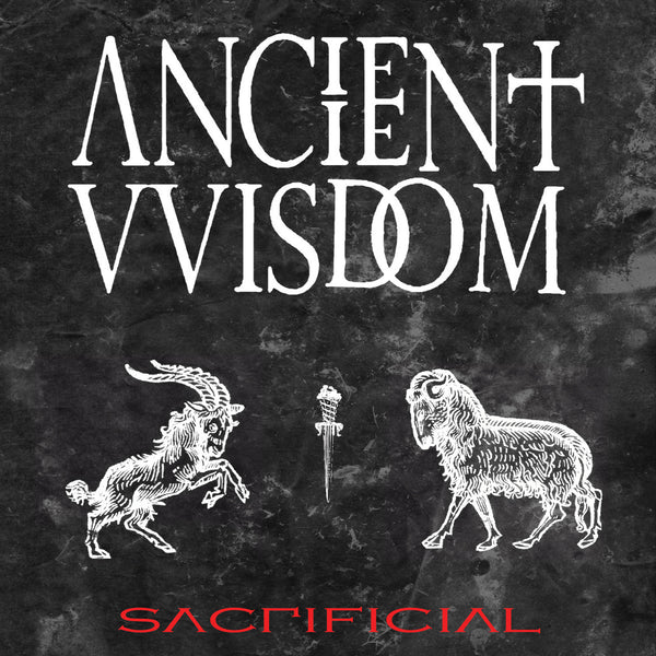 Ancient Wisdom - Sacrificial - New Vinyl Record 2014 Magic Bullet Records Limited Edition Clear Vinyl - Occult Rock / Neo-Folk (feat. members of Integrity!)