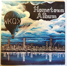 CHICAGO Local Comp ‎– WKQX Hometown Album - New Vinyl 1977 Stereo USA - Rock/Psych/Garage