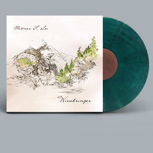 Palmer T. Lee - Winebringer - New Lp Record 2019 Shuga Records Tranquil Forest Colored Vinyl Numbered & Signed - Folk