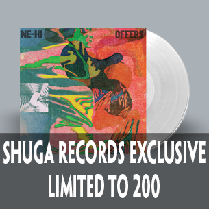 Ne-Hi Offers clear vinyl pre-order at Shuga Records