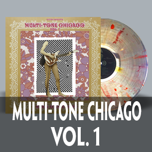 Multi-tone Chicago vol. 1max and adam's picks