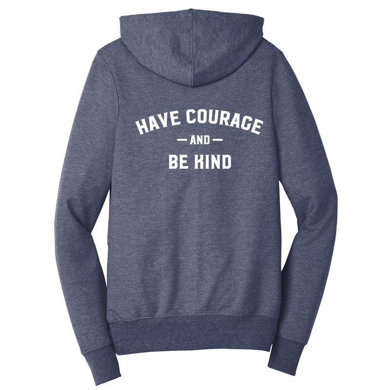 Have Courage & Be Kind Zip-Up